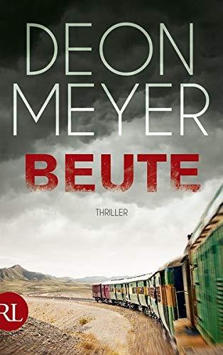 Beute: Thriller (Benny Griessel Romane, Band 6)