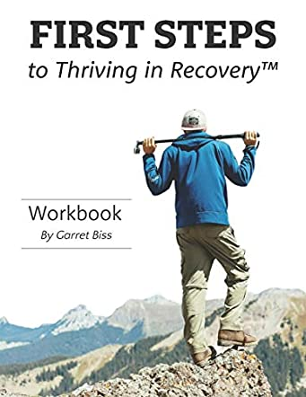 FIRST STEPS to Thriving in Recovery
