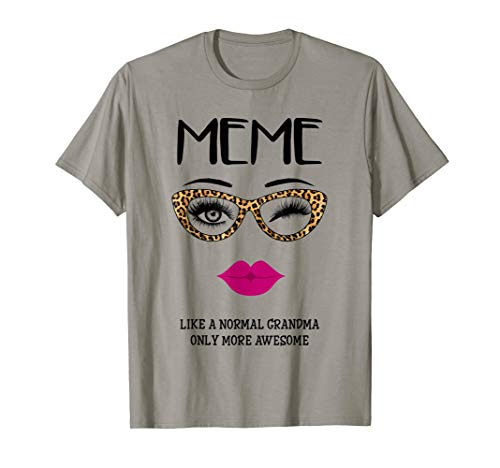 Meme Like A Normal Grandma Only More Awesome Glasses Face T-Shirt