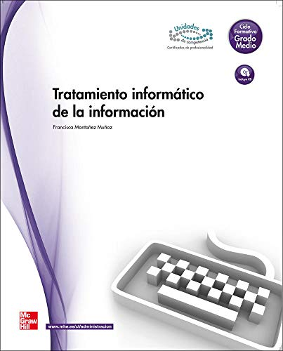 Tratamiento informático de la información.Grado medio