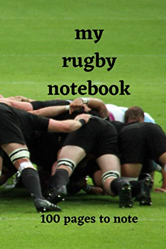 my rugby notebook: 100 pages to fill in