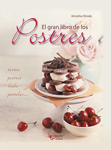 El gran libro de los postres (Spanish Edition)