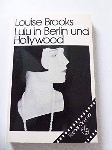 Lulu in Berlin und Hollywood