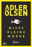 Miese kleine Morde: Crime Story - Jussi Adler-Olsen