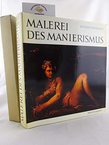 Malerei des Manierismus. Die Kunst Europas von 1520 bis 1620.