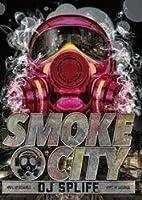 Smoke City / DJ Spliff