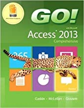 Go! With Microsoft Access 2013 Comprehensive with Myitlab Student Access Code Bundle