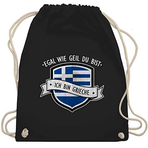 Shirtracer Länder - Egal wie geil du bist - ich bin Grieche - Unisize - Schwarz - flagge griechenland - WM110 - Turnbeutel und Stoffbeutel aus Baumwolle