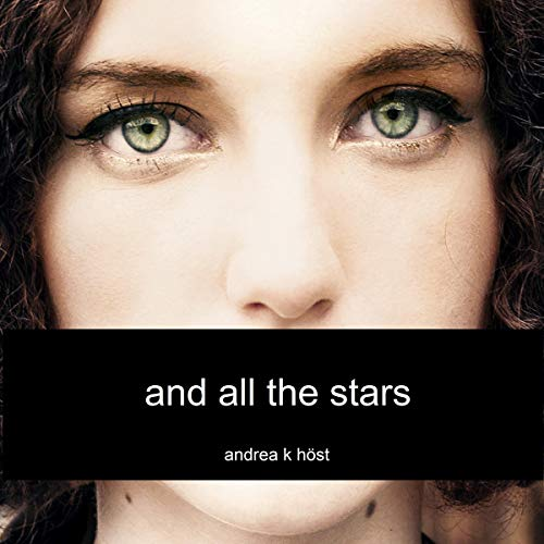 And All the Stars Audiobook By Andrea K. Höst cover art