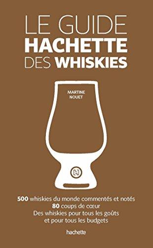 Le guide Hachette des whiskies