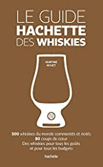 Le guide Hachette des whiskies de Martine NOUET