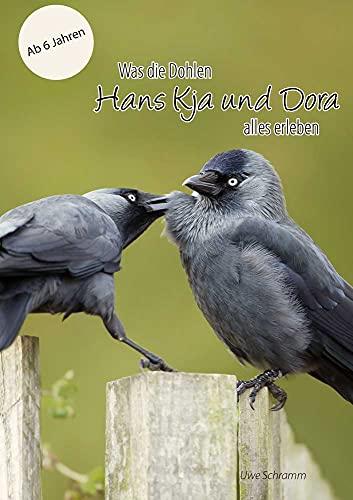 Was die Dohlen Hans Kja und Dora alles erleben