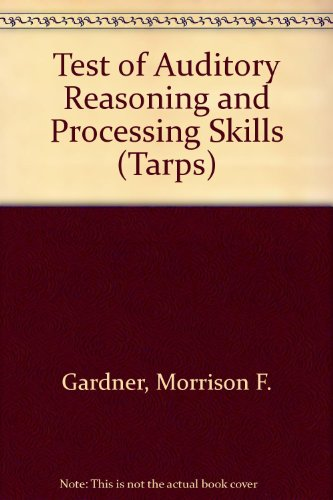 Test of Auditory Reasoning and Processing Skills (Tarps)