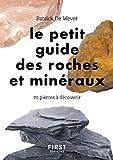 Le petit guide des roches et minéraux - 70 pierres à découvrir