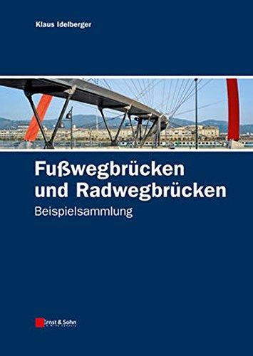 Fußwegbrücken und Radwegbrücken: Beispielsammlung