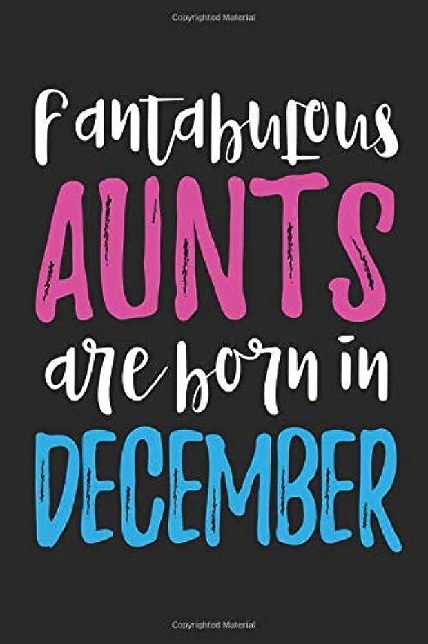 分析的な高さ乱用Fantabulous Aunts Are Born In December
