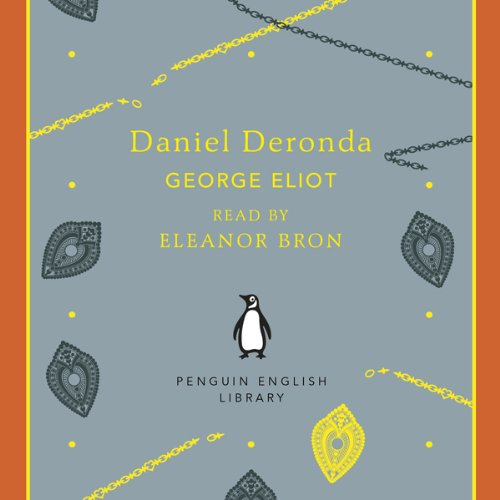 Daniel Deronda                   By:                                                                                                                                 George Eliot                               Narrated by:                                                                                                                                 Eleanor Bron                      Length: 5 hrs and 35 mins     2 ratings     Overall 5.0