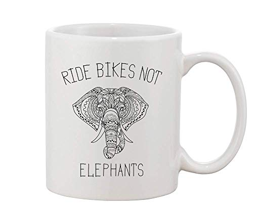 Ride Bikes Not Elephants. Save And Preserve These Wonderful Creatures White Ceramic Coffee And Tea Mug