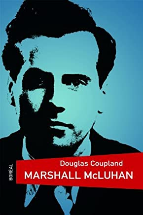 Marshall McLuhan by Douglas Coupland (2011-01-20)
