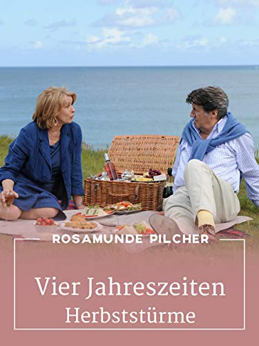 Rosamunde Pilcher: Vier Jahreszeiten - Herbststürme