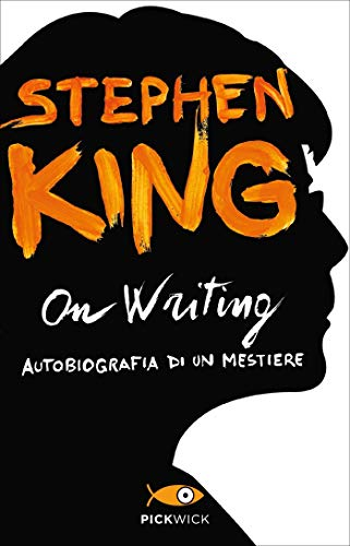 On Writing: Autobiografia di un mestiere (Italian Edition)