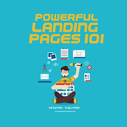 Powerful Landing Pages 101 audiobook cover art