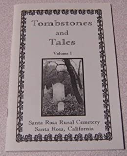 Tombstones and tales from Santa Rosa Rural Cemetery