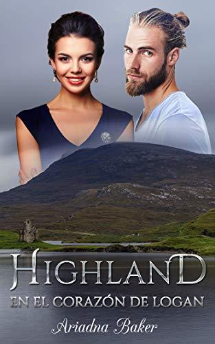 Highland. En el corazon de Logan.