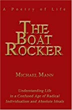 The Boat Rocker: A Poetry of Life