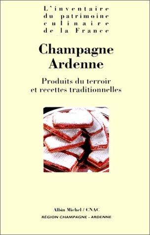 L'inventaire du patrimoine culinaire de la France: Produits du terroir et recettes traditionnelles