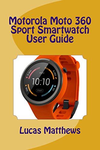 Motorola Moto 360 Sport Watch User Guide