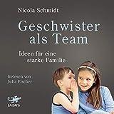Geschwister als Team: Ideen für eine starke Familie