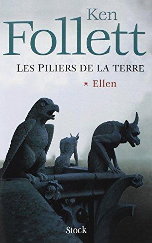 Les piliers de la terre - Tome 1 : Ellen