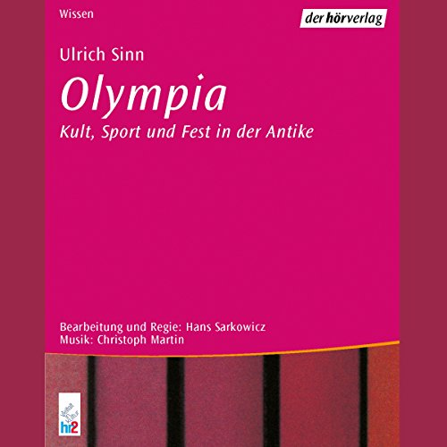 Olympia. Kultur, Sport und Fest in der Antike audiobook cover art
