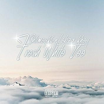 Fresh White Tee (feat. Shlimeyk6)