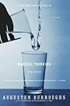 Augusten Burroughs: Magical Thinking : True Stories (Paperback); 2005 Edition
