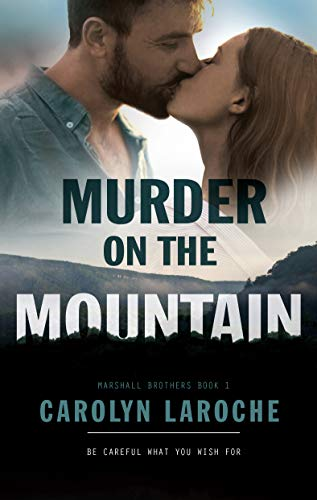 Murder On The Mountain (Marshall Brothers Book 1)