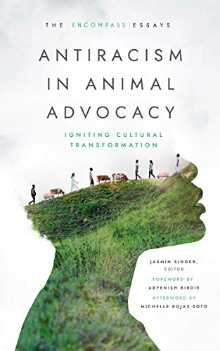Antiracism in Animal Advocacy: Igniting Cultural Transformation