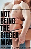 Not Being the Bigger Man: MMF Bisexual With Hotwife and Best Friend