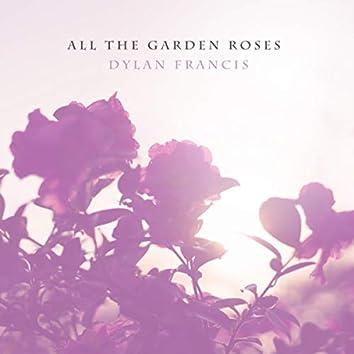 All the Garden Roses