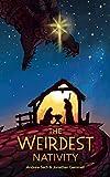 The Weirdest Nativity