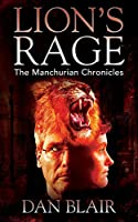 Lion's Rage: The Manchurian Chronicles