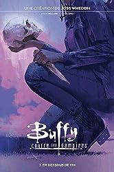 Buffy contre les Vampires T03 - En dessous de toi de Jordie Bellaire