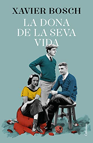 La dona de la seva vida (Clàssica) (Catalan Edition)