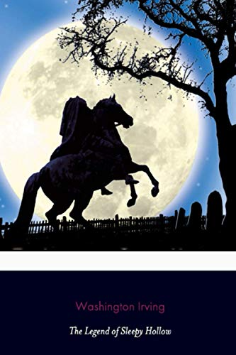 The Legend of Sleepy Hollow (Classic Editions)