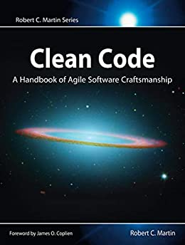 Clean Code: A Handbook of Agile Software Craftsmanship (Robert C. Martin Series) by [Robert C. Martin]