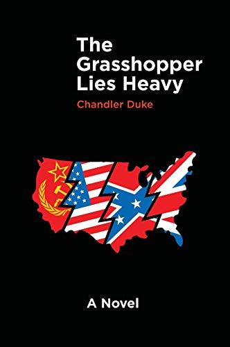 The Grasshopper Lies Heavy by [Chandler Duke]