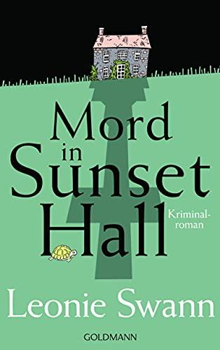 Mord in Sunset Hall: kriminalroman (Miss Sharp ermittelt 1)