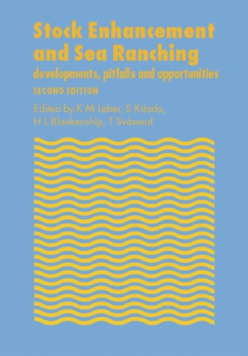 Stock Enhancement and Sea Ranching: Developments, Pitfalls and Opportunities (English Edition)