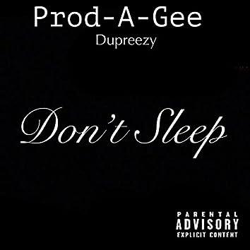 Don't Sleep (feat. Dupreezy)